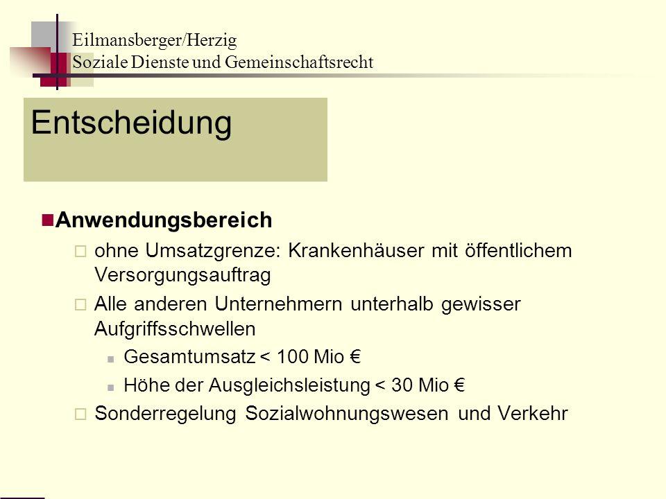 Eilmansberger/Herzig Soziale Dienste und Gemeinschaftsrecht Entscheidung Anwendungsbereich ohne Umsatzgrenze: Krankenhäuser mit öffentlichem Versorgun