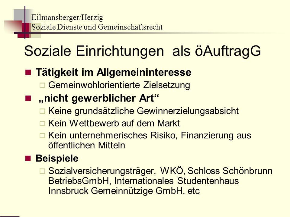 Eilmansberger/Herzig Soziale Dienste und Gemeinschaftsrecht Soziale Einrichtungen als öAuftragG Tätigkeit im Allgemeininteresse Gemeinwohlorientierte