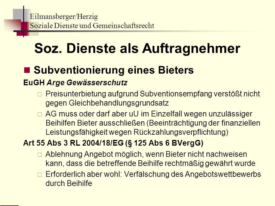 Eilmansberger/Herzig Soziale Dienste und Gemeinschaftsrecht Soz. Dienste als Auftragnehmer Subventionierung eines Bieters EuGH Arge Gewässerschutz Pre