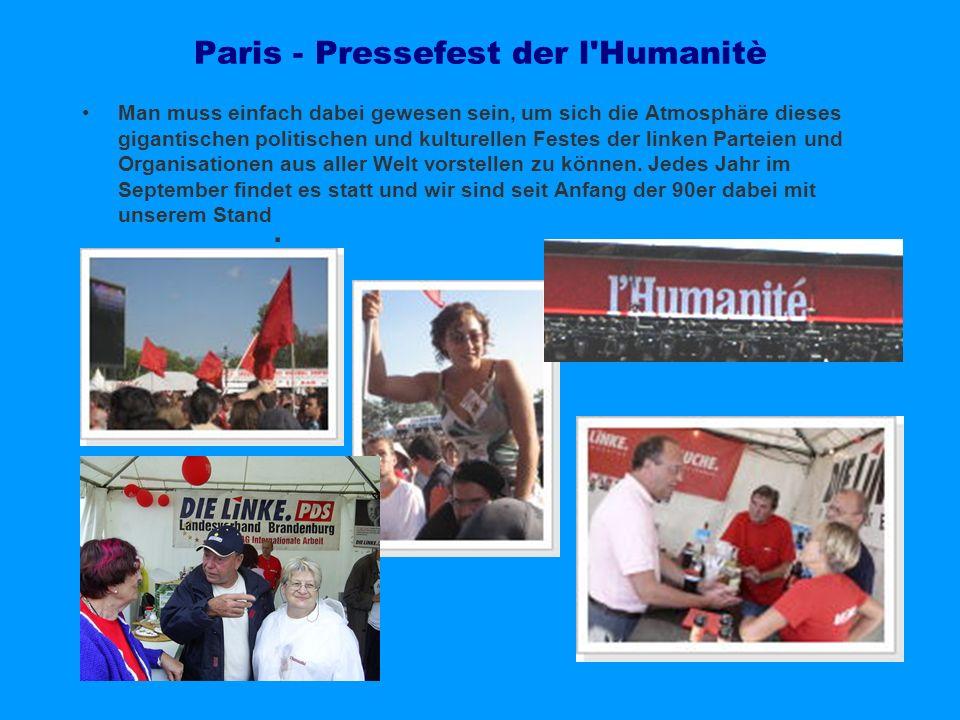 Paris - Pressefest der l'Humanitè Man muss einfach dabei gewesen sein, um sich die Atmosphäre dieses gigantischen politischen und kulturellen Festes d
