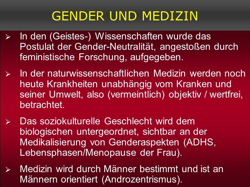 In den (Geistes-) Wissenschaften wurde das Postulat der Gender-Neutralität, angestoßen durch feministische Forschung, aufgegeben. In der naturwissensc
