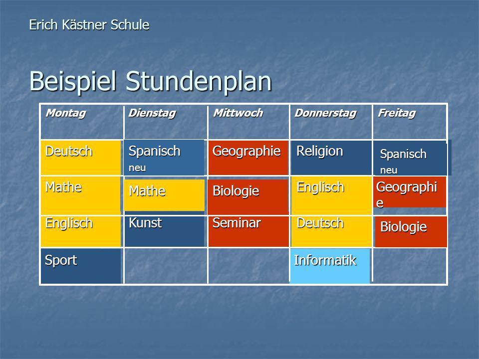 Englisch Mathe Erich Kästner Schule Beispiel Stundenplan InformatikSport DeutschKunst Spanisch neu Geographi e Englisch Religion Seminar GeographieDeu