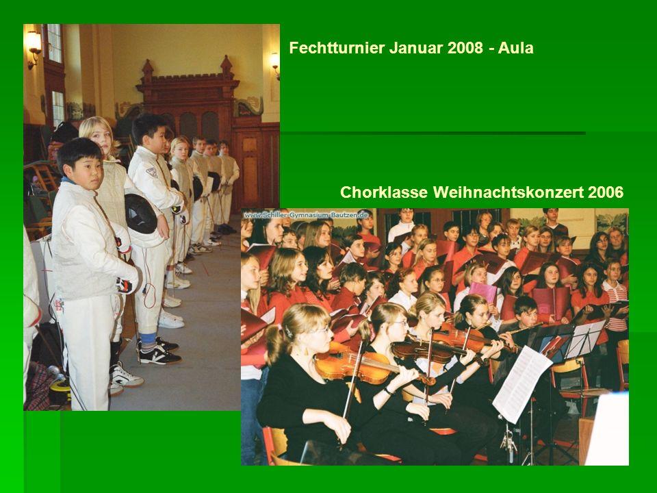 Fechtturnier Januar 2008 - Aula Chorklasse Weihnachtskonzert 2006