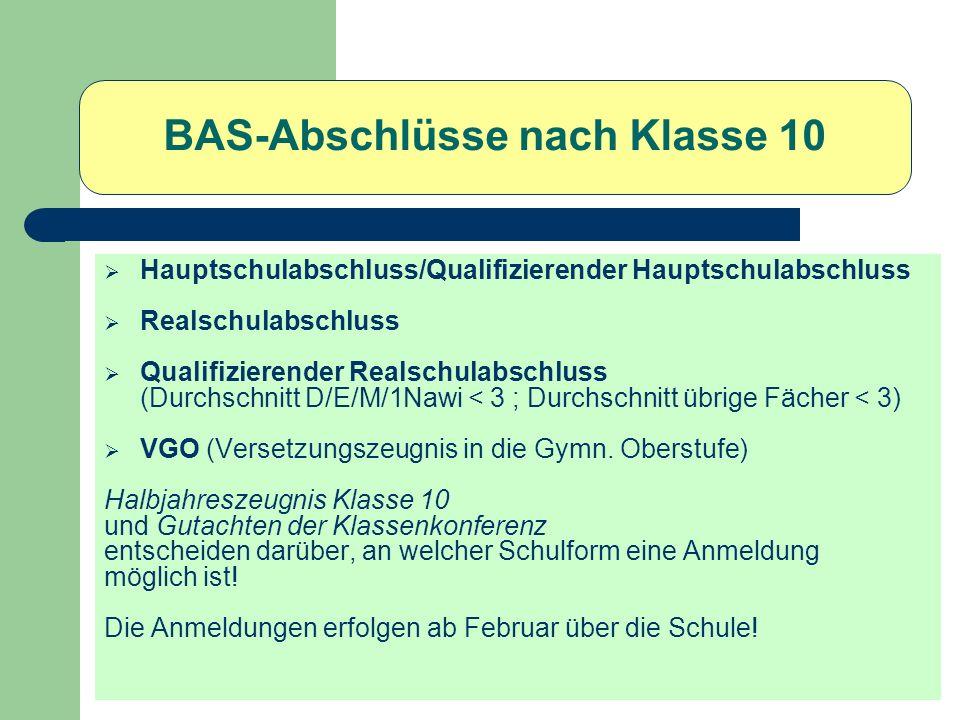 Zulassungsvoraussetzungen Versetzungszeugnis in die Jg.-Stufe 11 (VGO) Deutsch/Mathematik/Englisch möglichst E-Kurs mind.