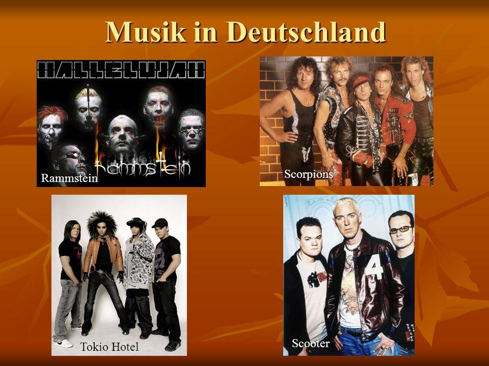 Musik in Deutschland Rammstein Tokio Hotel Scorpions Scooter