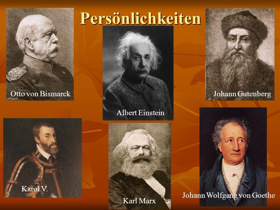 Persönlichkeiten Otto von Bismarck Johann Gutenberg Karol V.