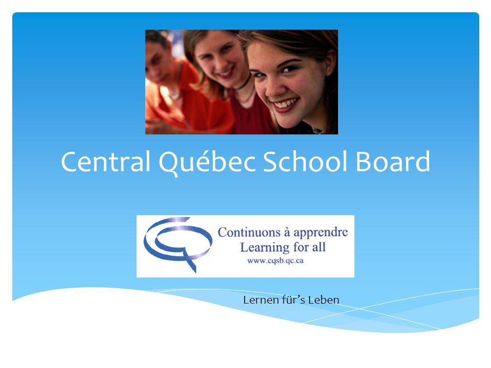 Central Québec School Board Lernen fürs Leben