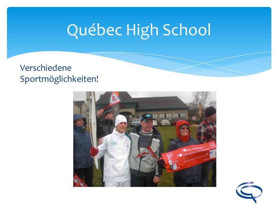 Québec High School Verschiedene Sportmöglichkeiten!