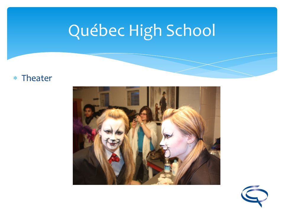 Québec High School Theater