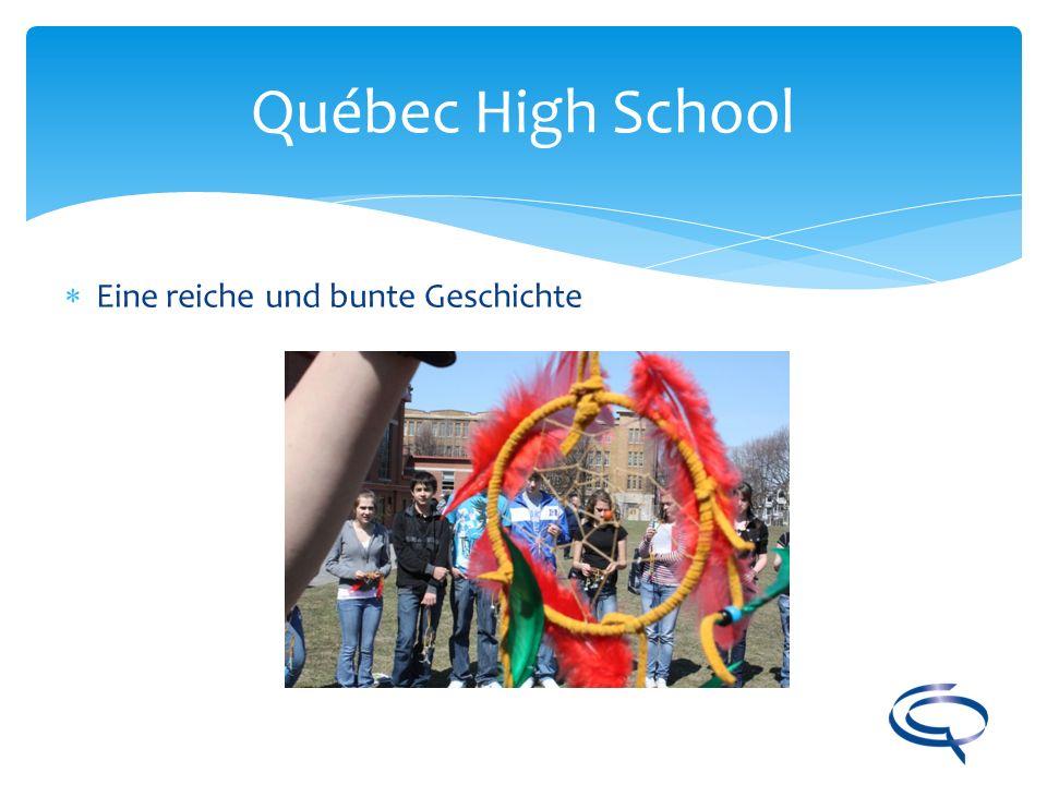 Québec High School Eine reiche und bunte Geschichte