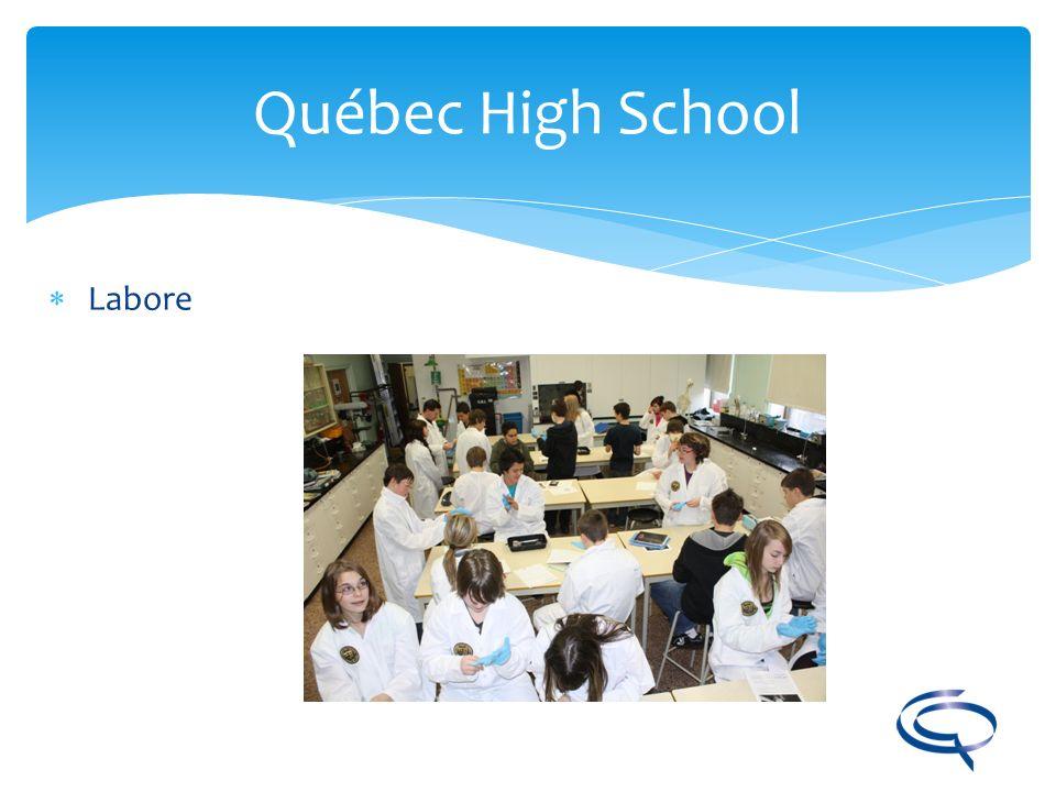 Québec High School Labore