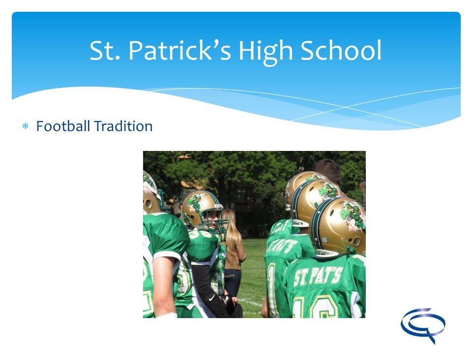 St. Patricks High School Football Tradition