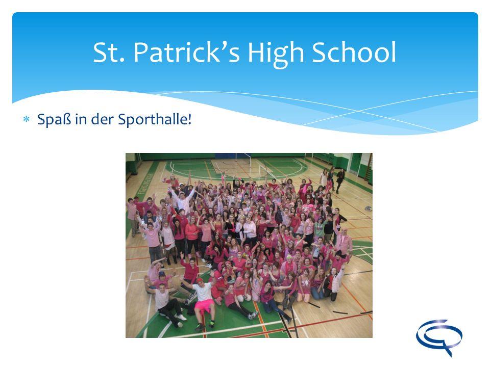 St. Patricks High School Spaß in der Sporthalle!