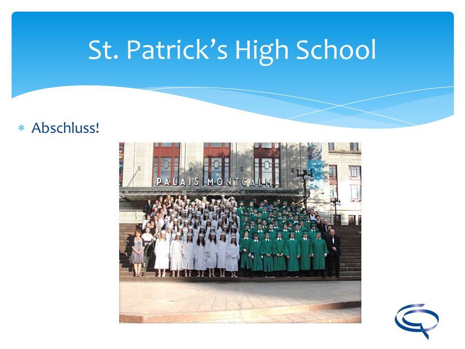 St. Patricks High School Abschluss!