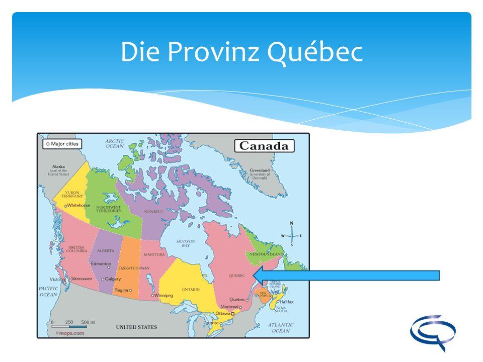 Die Provinz Québec