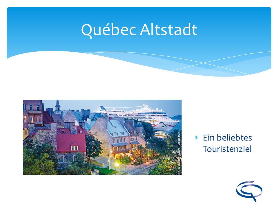 Québec Altstadt Ein beliebtes Touristenziel