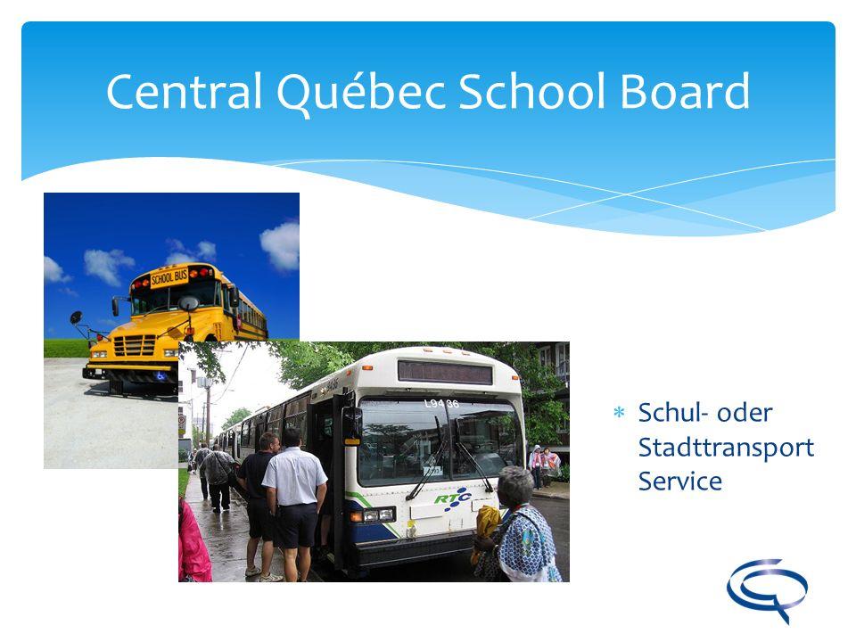 Central Québec School Board Schul- oder Stadttransport Service
