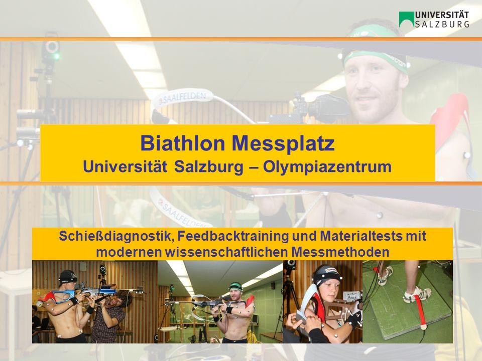 Biathlon Messplatz Universität Salzburg – Olympiazentrum Schießdiagnostik, Feedbacktraining und Materialtests mit modernen wissenschaftlichen Messmeth