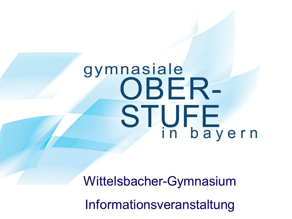Wittelsbacher-Gymnasium Informationsveranstaltung