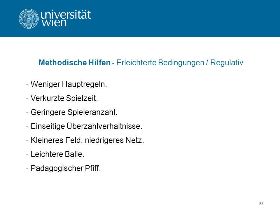 87 Methodische Hilfen - Erleichterte Bedingungen / Regulativ - Weniger Hauptregeln.