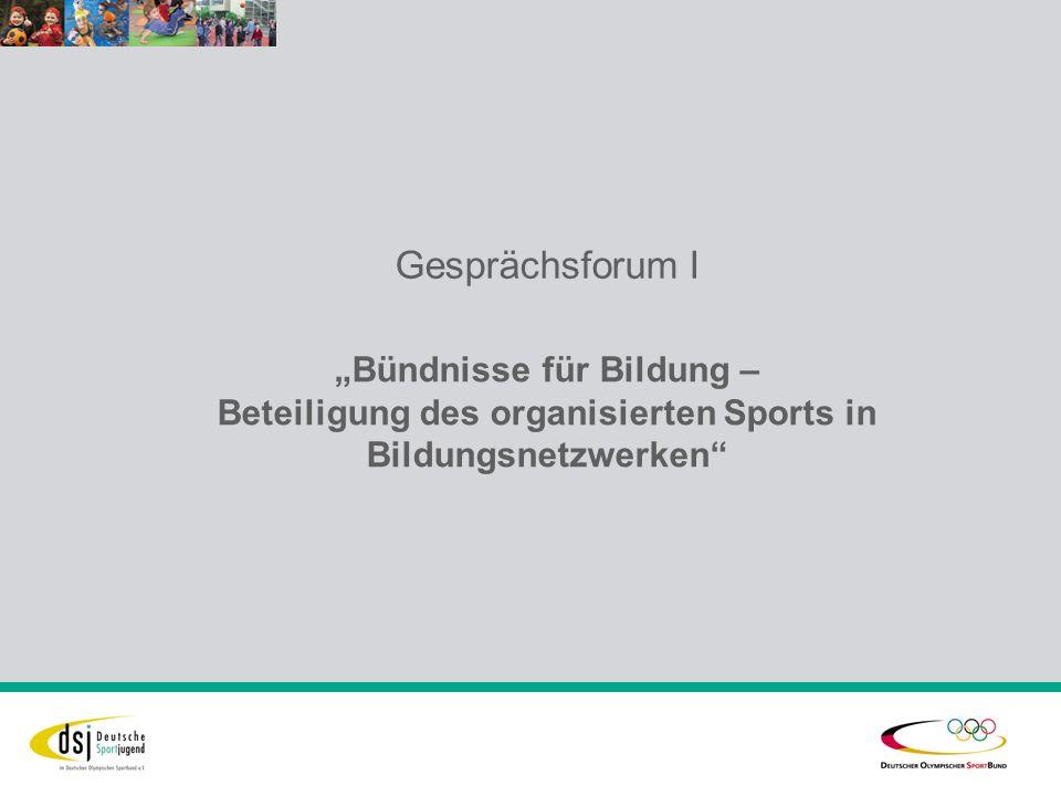 Gesprächsforum I Bündnisse für Bildung – Beteiligung des organisierten Sports in Bildungsnetzwerken