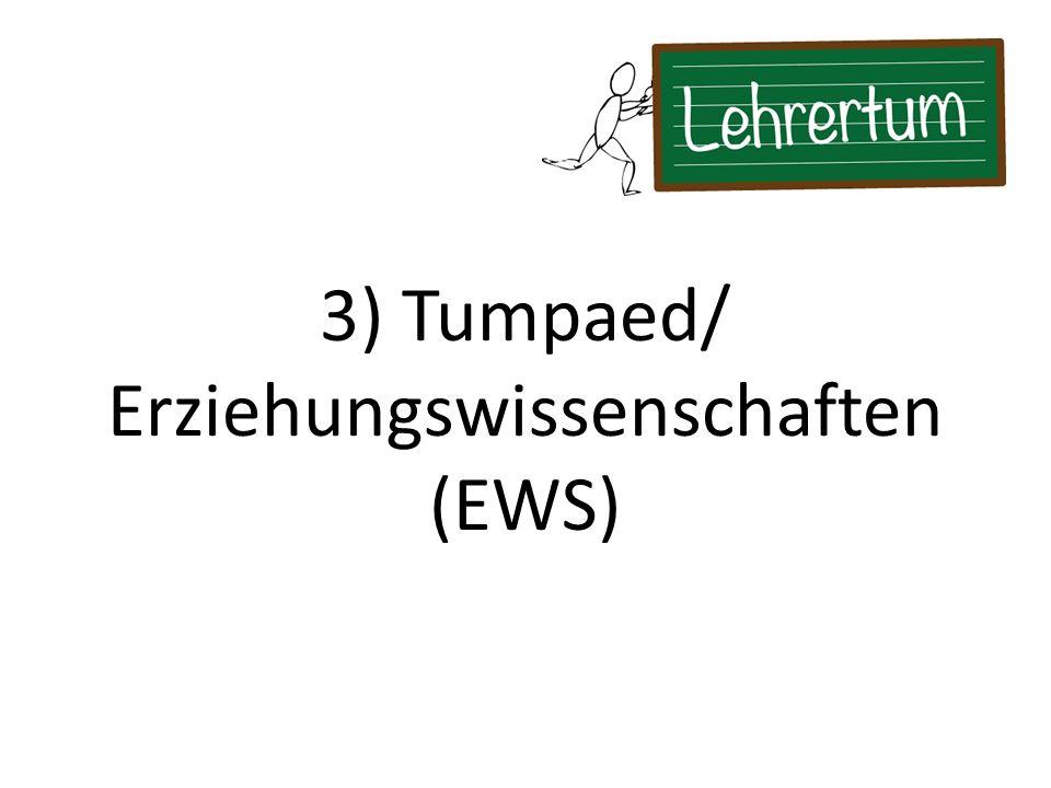 3) Tumpaed/ Erziehungswissenschaften (EWS)