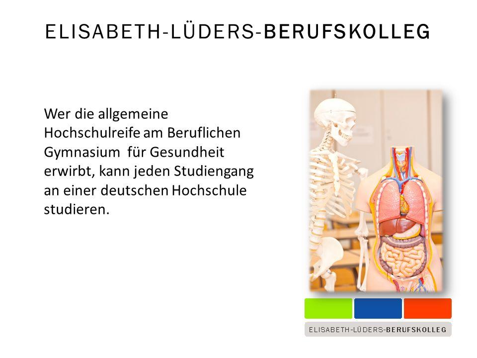 Wer die allgemeine Hochschulreife am Beruflichen Gymnasium für Gesundheit erwirbt, kann jeden Studiengang an einer deutschen Hochschule studieren.