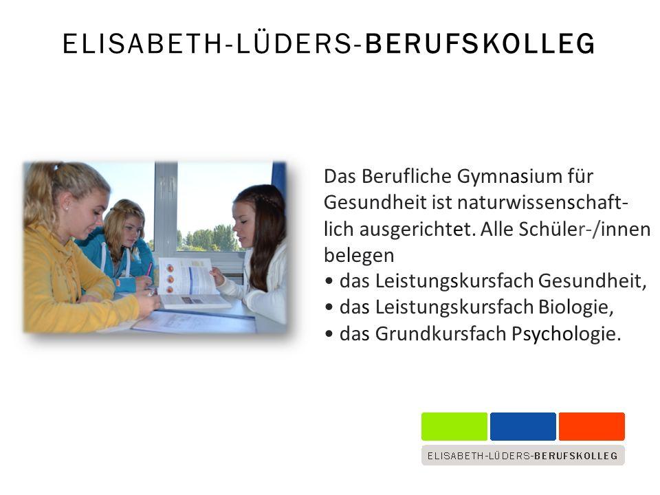 Das Berufliche Gymnasium für Gesundheit ist naturwissenschaft- lich ausgerichtet.
