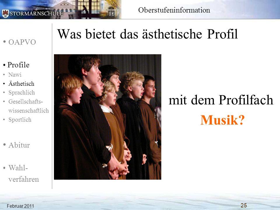 OAPVO Profile Nawi Ästhetisch Sprachlich Gesellschafts- wissenschaftlich Sportlich Abitur Wahl- verfahren Oberstufeninformation Was bietet das ästheti