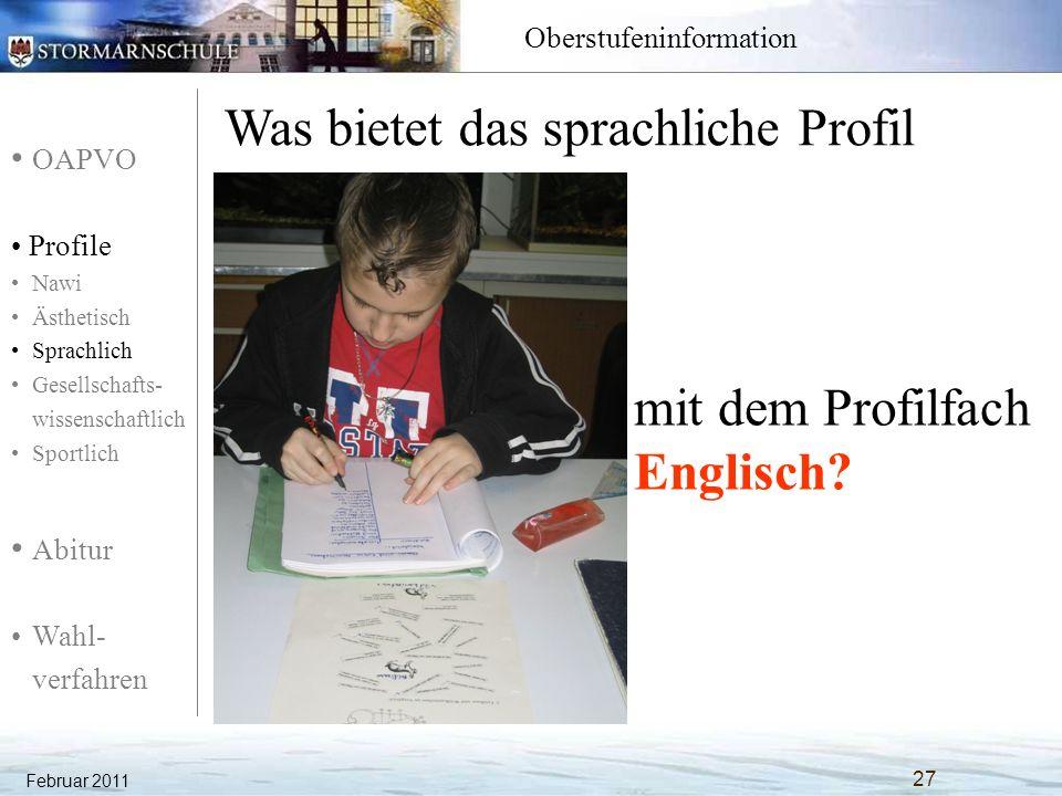 OAPVO Profile Nawi Ästhetisch Sprachlich Gesellschafts- wissenschaftlich Sportlich Abitur Wahl- verfahren Oberstufeninformation mit dem Profilfach Eng