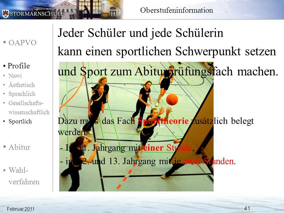 OAPVO Profile Nawi Ästhetisch Sprachlich Gesellschafts- wissenschaftlich Sportlich Abitur Wahl- verfahren Oberstufeninformation Jeder Schüler und jede