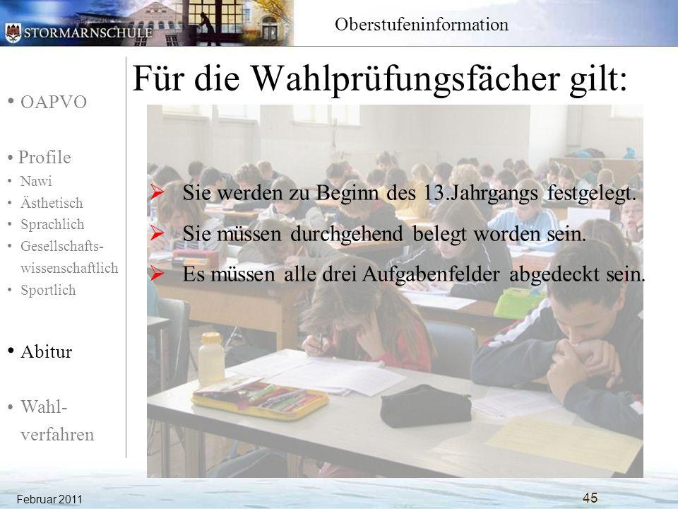 OAPVO Profile Nawi Ästhetisch Sprachlich Gesellschafts- wissenschaftlich Sportlich Abitur Wahl- verfahren Oberstufeninformation Für die Wahlprüfungsfä