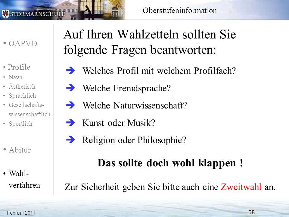 OAPVO Profile Nawi Ästhetisch Sprachlich Gesellschafts- wissenschaftlich Sportlich Abitur Wahl- verfahren Oberstufeninformation Auf Ihren Wahlzetteln