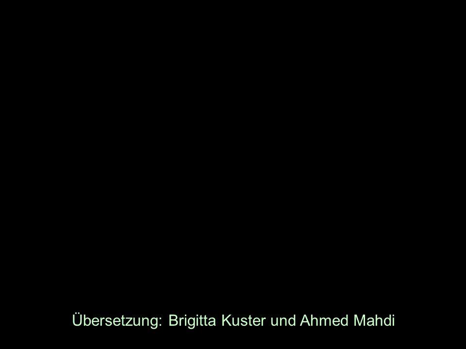 Übersetzung: Brigitta Kuster und Ahmed Mahdi