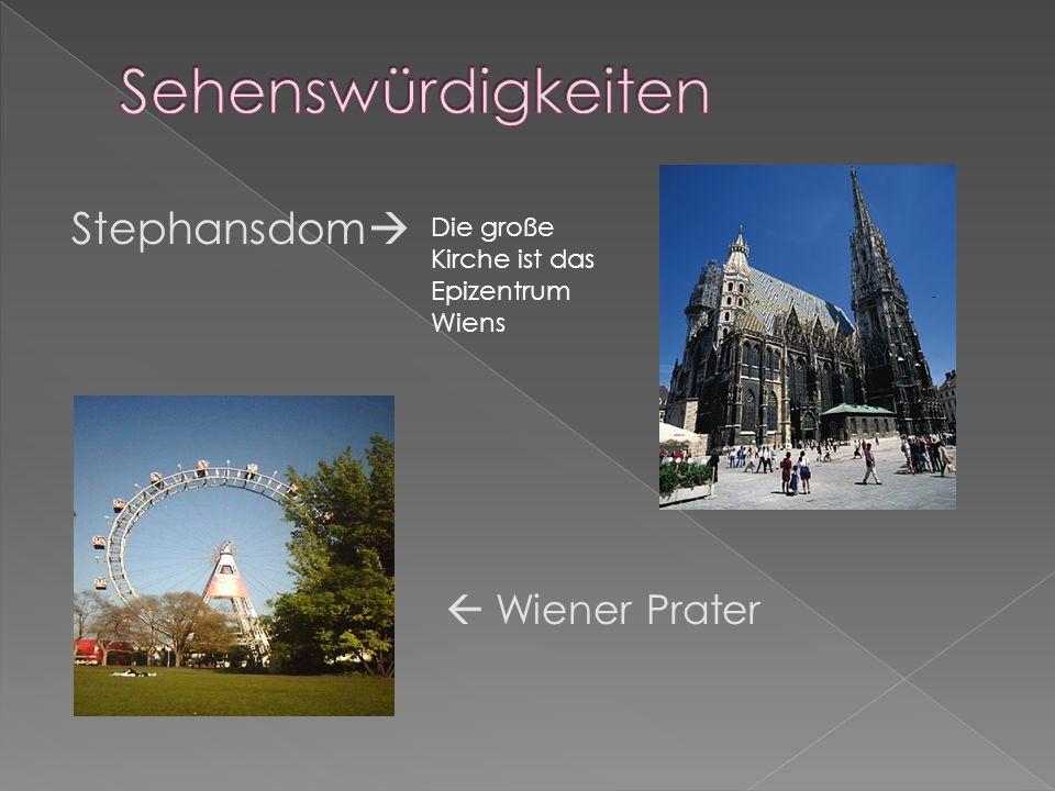 Stephansdom Wiener Prater Die große Kirche ist das Epizentrum Wiens