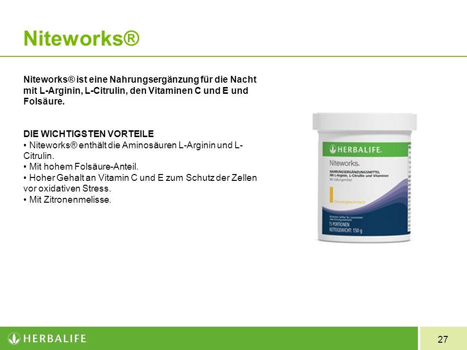 27 Niteworks® Niteworks® ist eine Nahrungsergänzung für die Nacht mit L-Arginin, L-Citrulin, den Vitaminen C und E und Folsäure. DIE WICHTIGSTEN VORTE