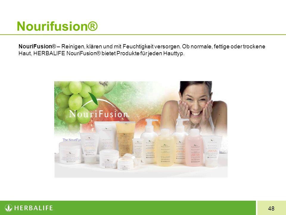 48 Nourifusion® NouriFusion® – Reinigen, klären und mit Feuchtigkeit versorgen. Ob normale, fettige oder trockene Haut, HERBALIFE NouriFusion® bietet