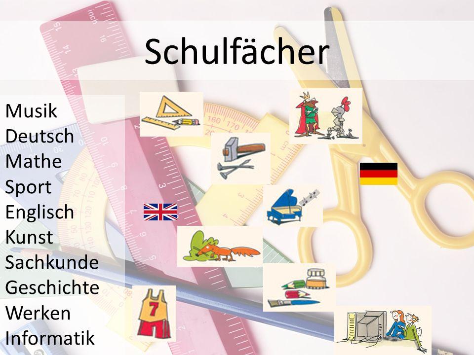 Schulfächer Musik Deutsch Mathe Sport Englisch Kunst Sachkunde Geschichte Werken Informatik