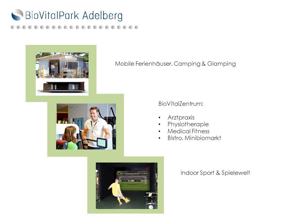Mobile Ferienhäuser, Camping & Glamping BioVitalZentrum: Arztpraxis Physiotherapie Medical Fitness Bistro, Minibiomarkt Indoor Sport & Spielewelt