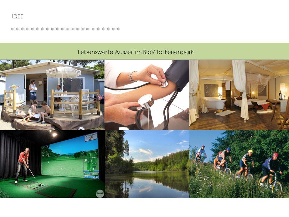 IDEE Lebenswerte Auszeit im BioVital Ferienpark