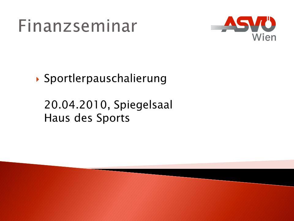 Finanzseminar Sportlerpauschalierung 20.04.2010, Spiegelsaal Haus des Sports