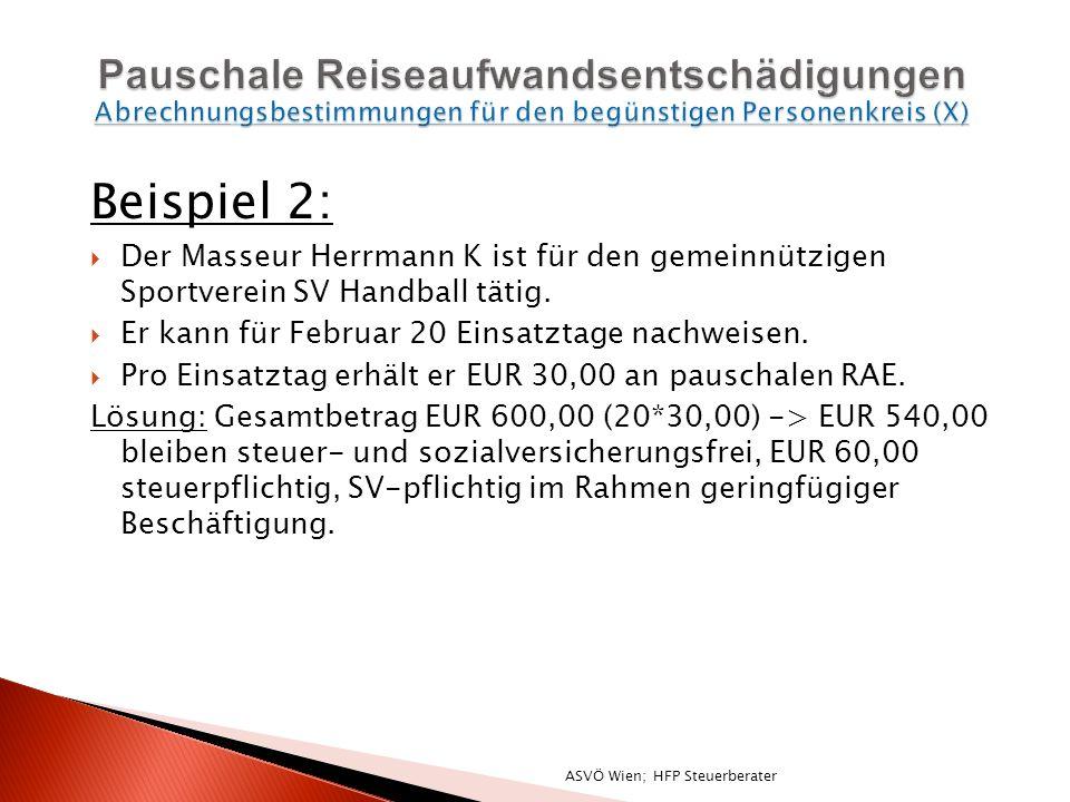 Beispiel 2: Der Masseur Herrmann K ist für den gemeinnützigen Sportverein SV Handball tätig.