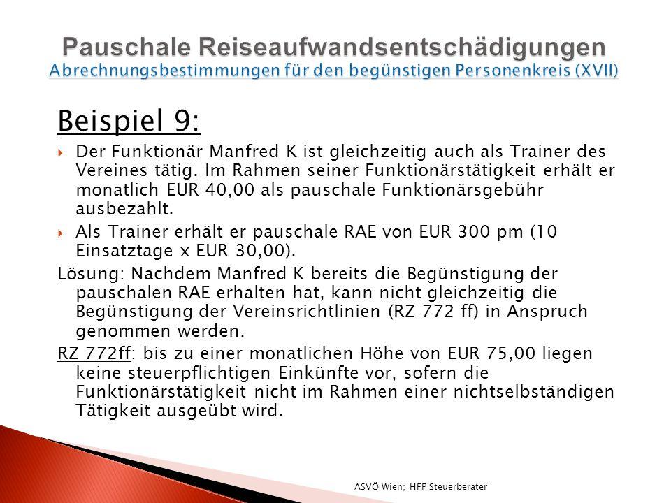 Beispiel 9: Der Funktionär Manfred K ist gleichzeitig auch als Trainer des Vereines tätig.