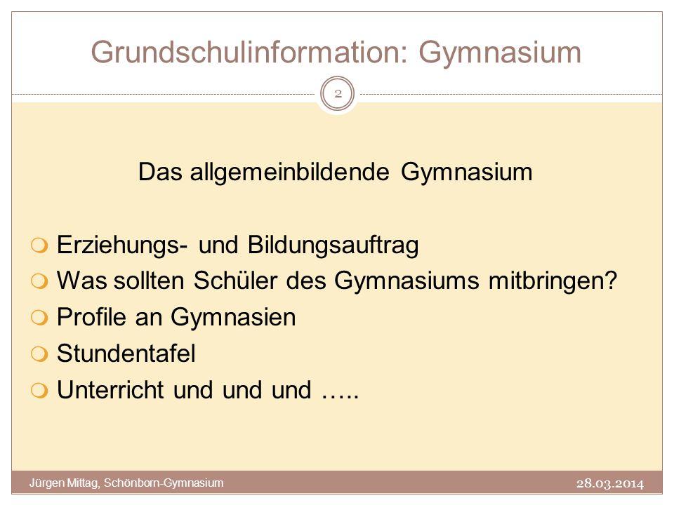 Erziehungs- und Bildungsauftrag (1) 28.03.2014 Jürgen Mittag, Schönborn-Gymnasium 3