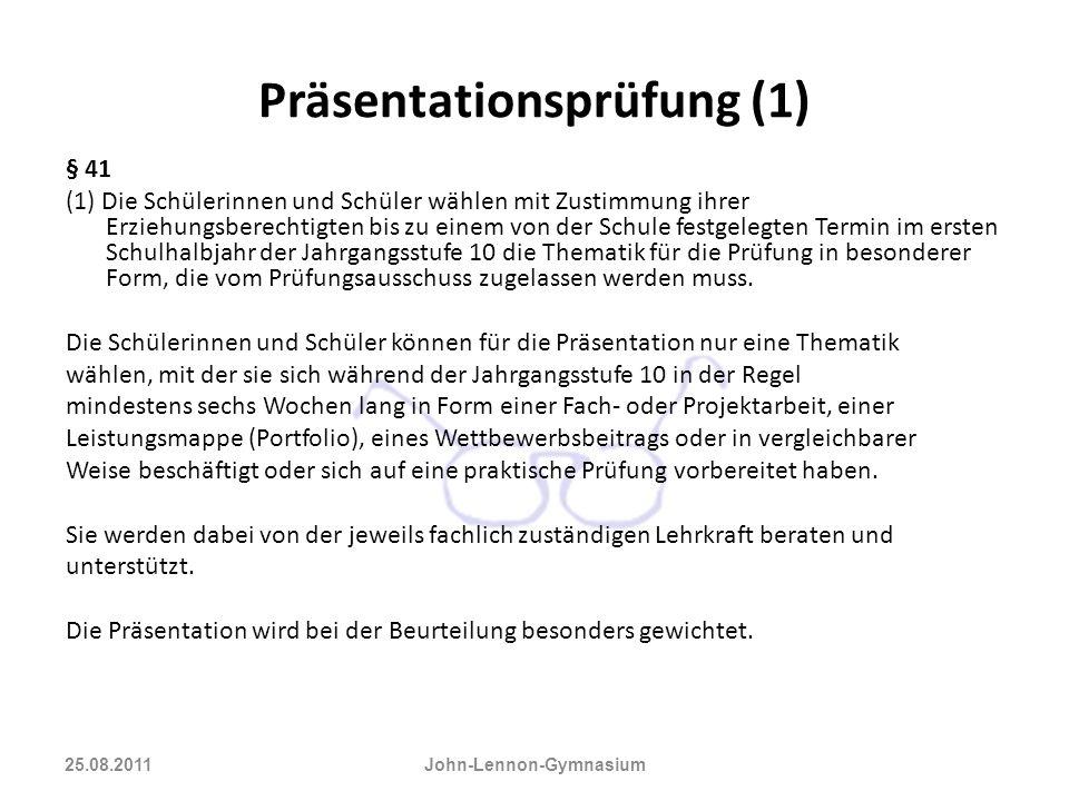 Präsentationsprüfung (1) § 41 (1) Die Schülerinnen und Schüler wählen mit Zustimmung ihrer Erziehungsberechtigten bis zu einem von der Schule festgele