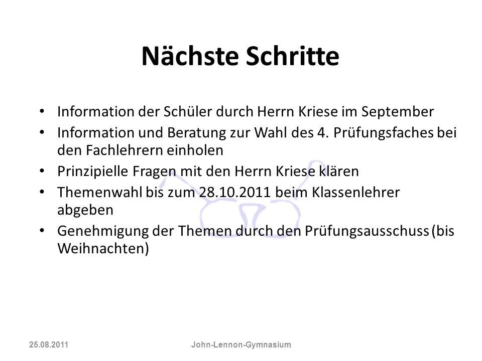 Nächste Schritte Information der Schüler durch Herrn Kriese im September Information und Beratung zur Wahl des 4. Prüfungsfaches bei den Fachlehrern e