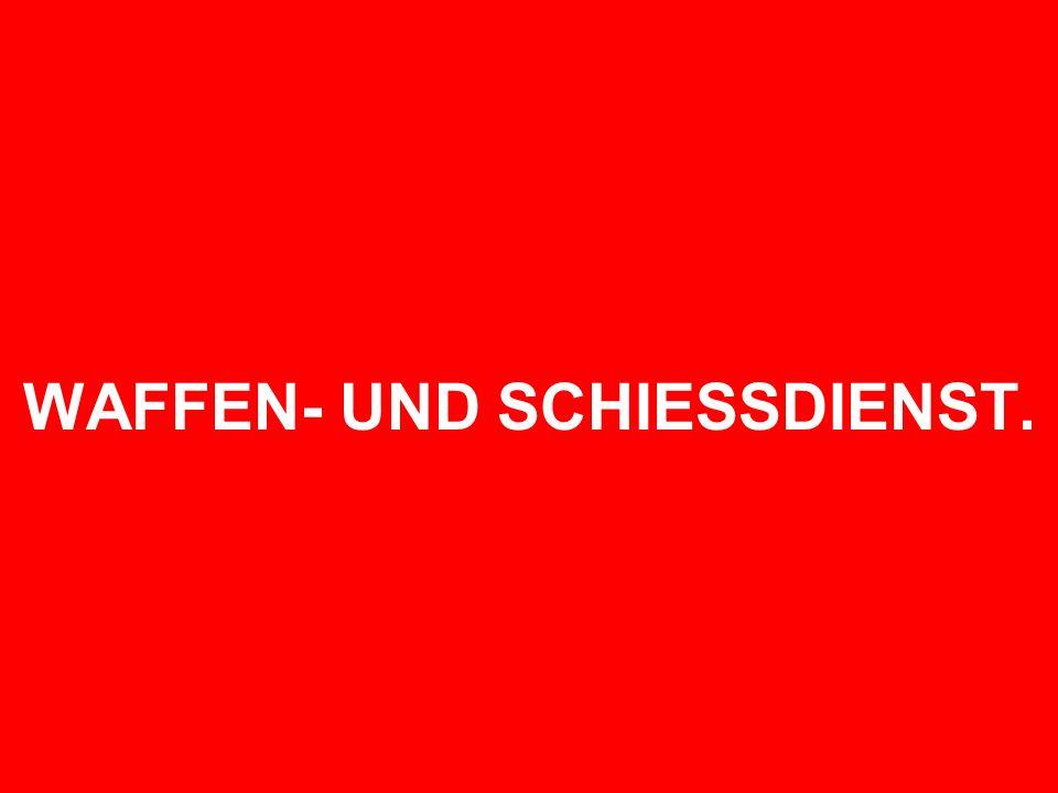 WAFFEN- UND SCHIESSDIENST.