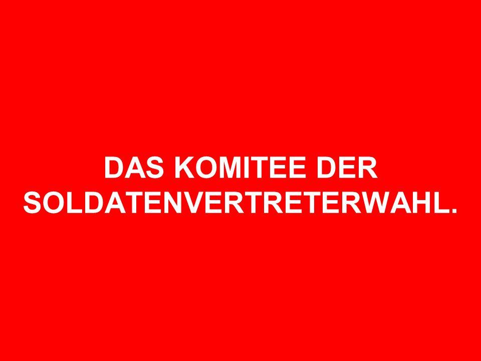 DAS KOMITEE DER SOLDATENVERTRETERWAHL.