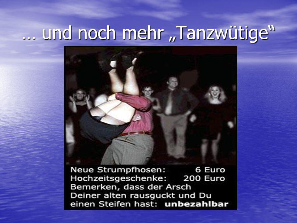 … und noch mehr Tanzwütige