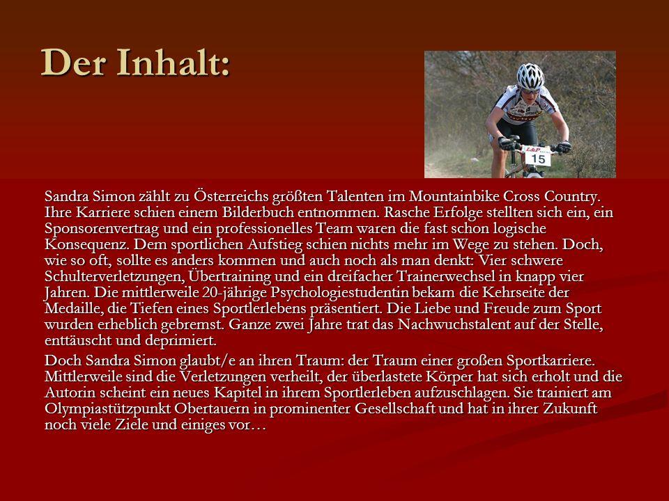 Der Inhalt: Sandra Simon zählt zu Österreichs größten Talenten im Mountainbike Cross Country.